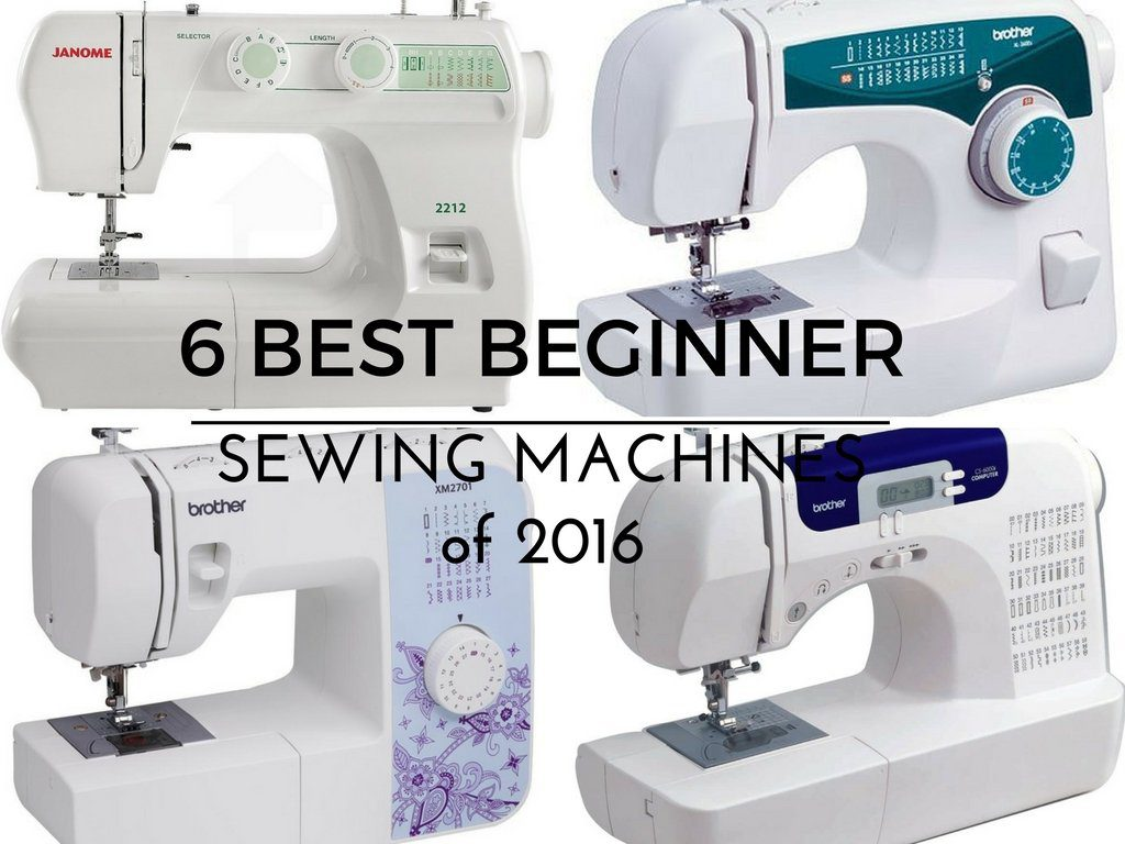 Top 6 Beginner Sewing Machines You Will Love Simple And Inexpensive