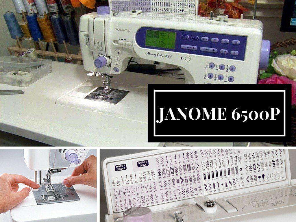 janome memory craft 6500 sewing machine