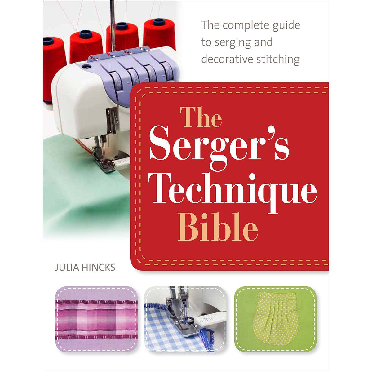Serger's Technique Bible