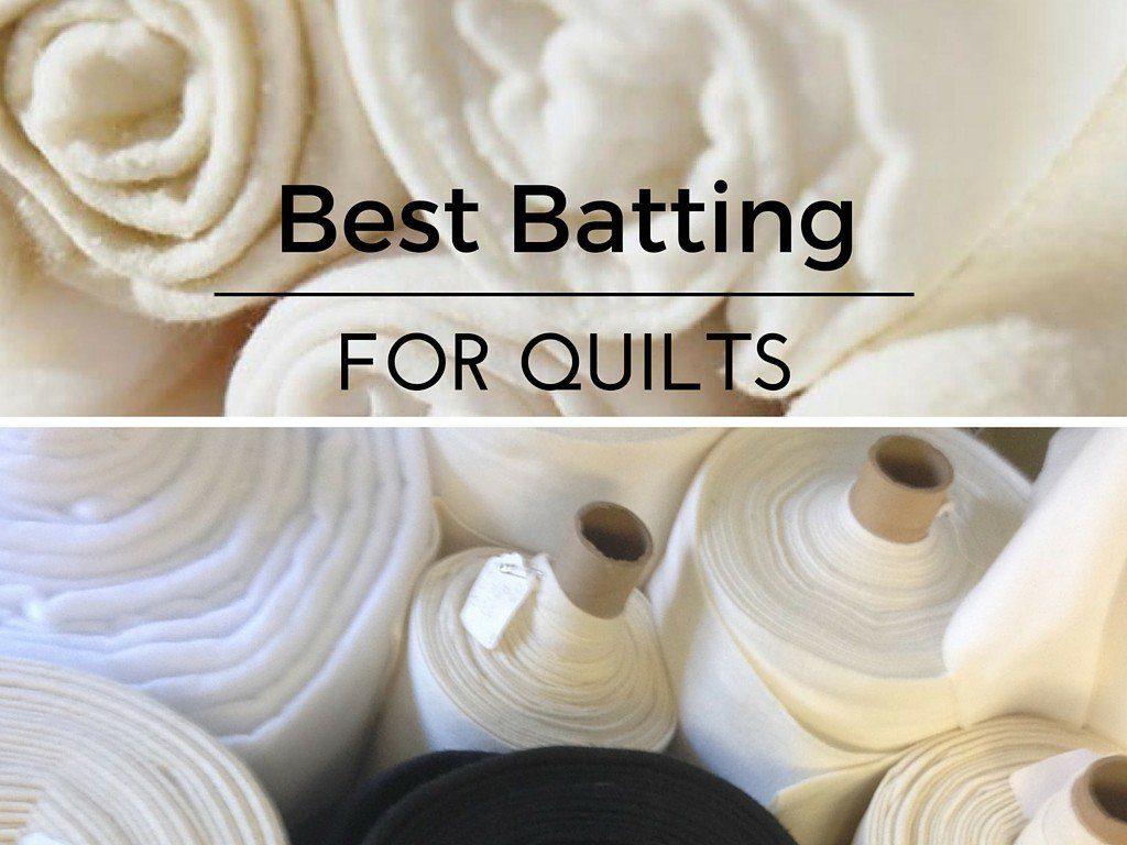 best quilt batting