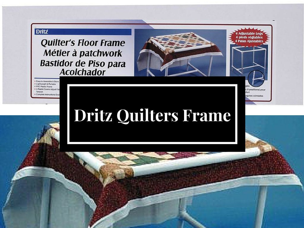 Dritz Quilters Floor Frame A Hand Quilters Dream