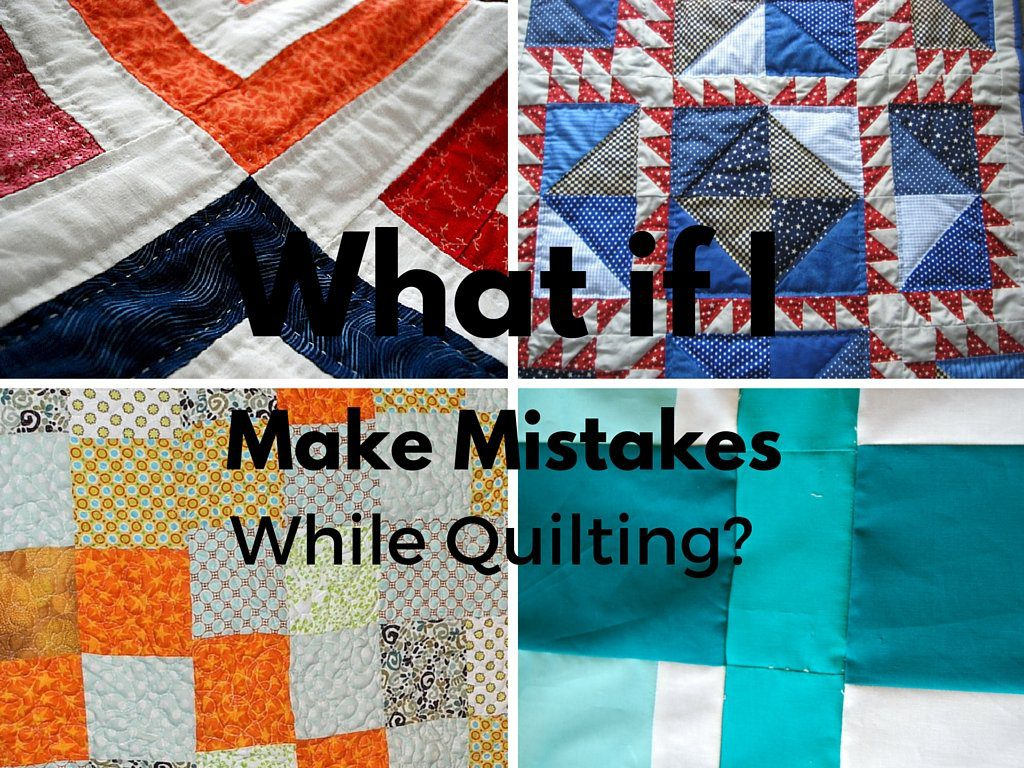 mistakes while quilting