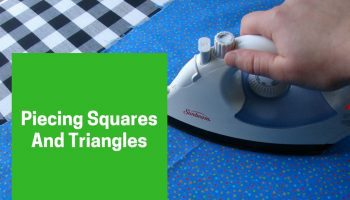 Piecing Squares And Triangles With Perfect Corners