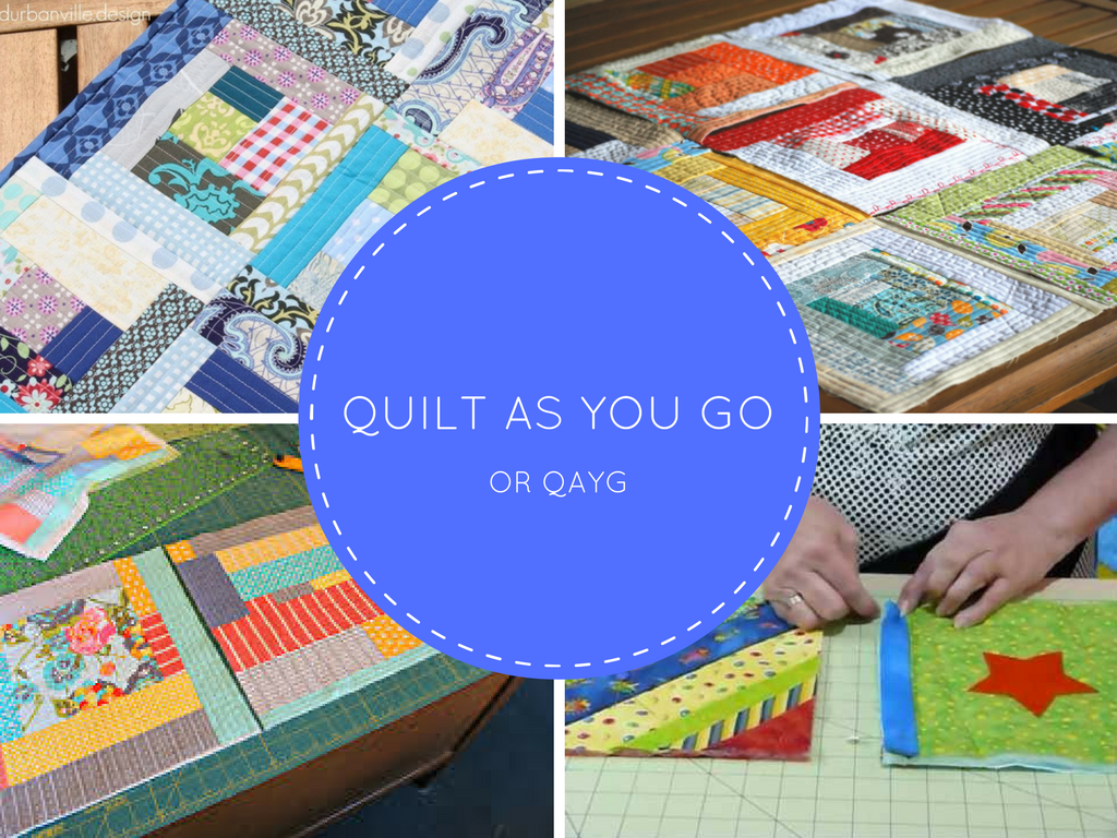 How To Quilt As You Go Qayg Quicker Easier Way To Get