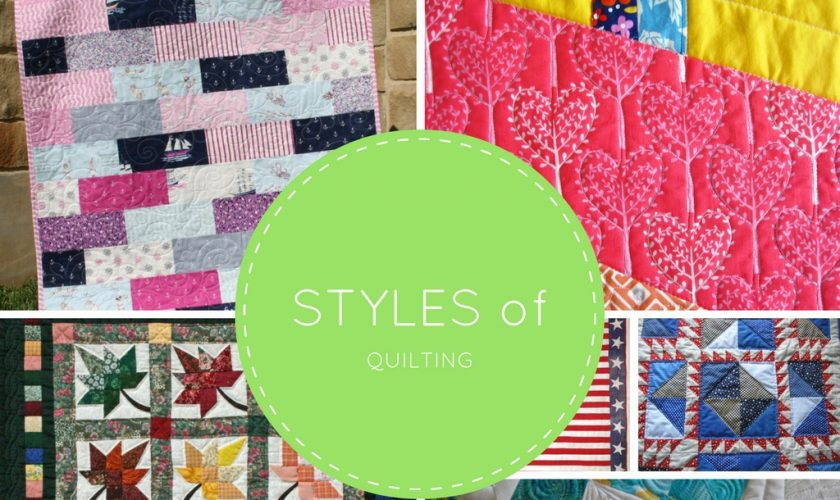 Popular quilting styles and techniques from old to new