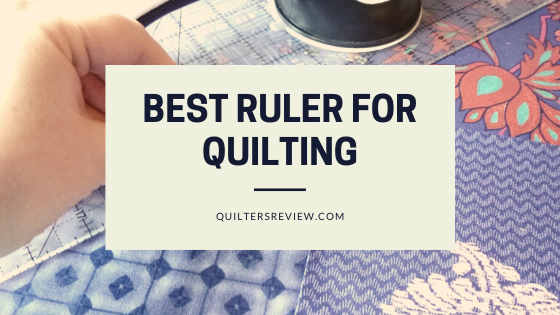best ruler for quilting