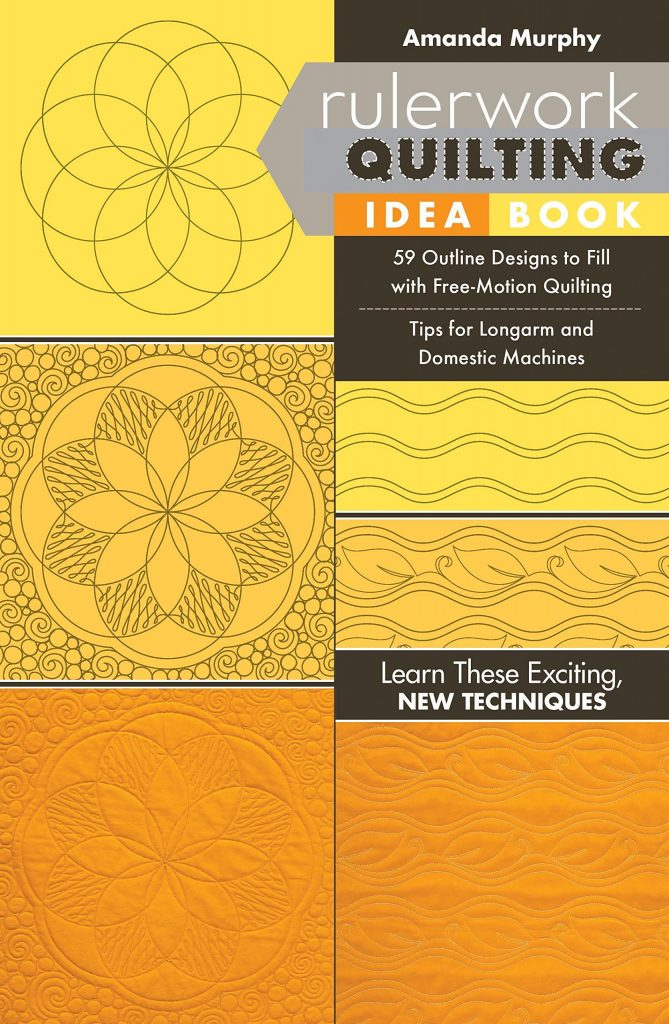 Rulerwork Quilting Idea Book: 59 Outline Designs to Fill with Free-Motion Quilting